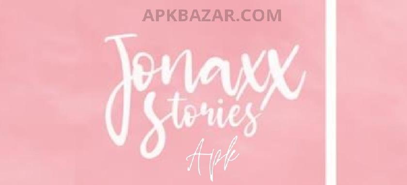 Jonaxx Stories Apk