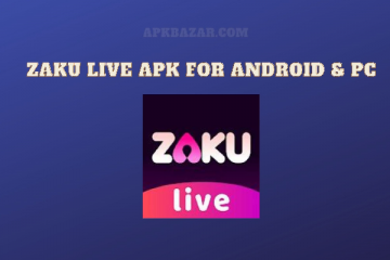 Zaku Live Apk For Android PC 2020