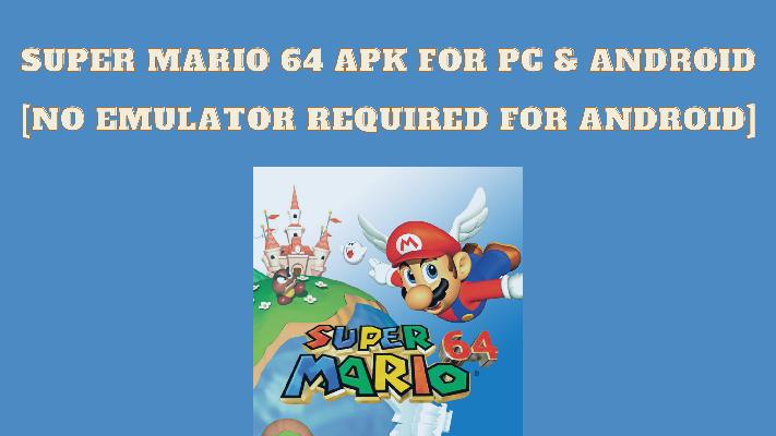 Super Mario 64 Apk Free Download